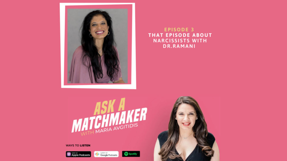 Ask A Matchmaker Episode 3 With Dr. Ramani