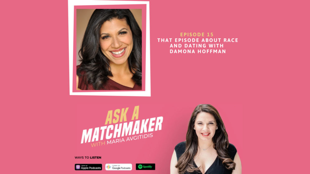 Ask A Matchmaker Episode 15 with Damona Hoffman
