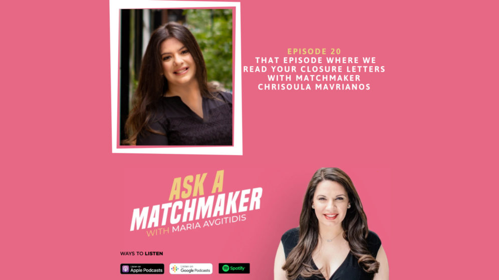 Ask A Matchmaker Episode 20 with Chrisoula Mavrianos