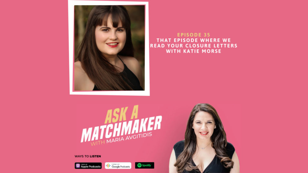Ask A Matchmaker Episode 35 with Katie Morse