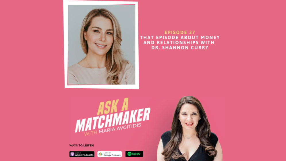 Ask A Matchmaker Episode 37 with Dr. Shannon Curry