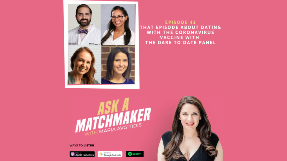 Ask A Matchmaker Episode 41 with the Dare to Date Panel