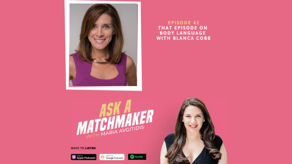 Ask A Matchmaker Episode 42 with Blanca Cobb
