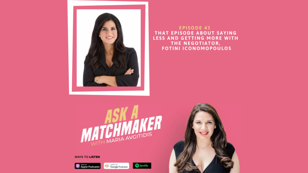 Ask A Matchmaker Episode 43 with Fotini Iconomopoulos